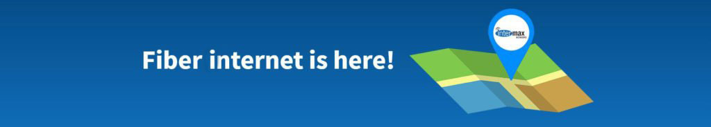 Fiber Internet is here banner | Intermax Networks