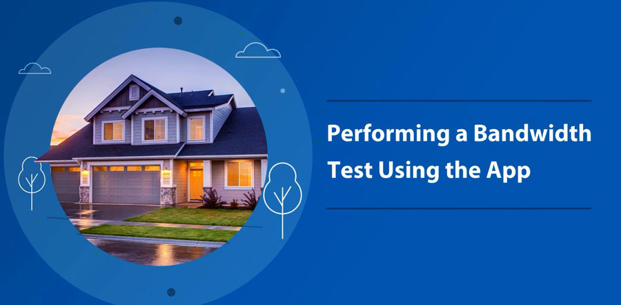 10_PERFORMING-A-BANDWIDTH-TEST-USING-THE-APP-IMG