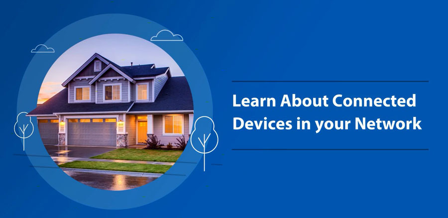 17_LEARN-ABOUT-CONNECTED-DEVICES-IN-YOUR-NETWORK-IMG