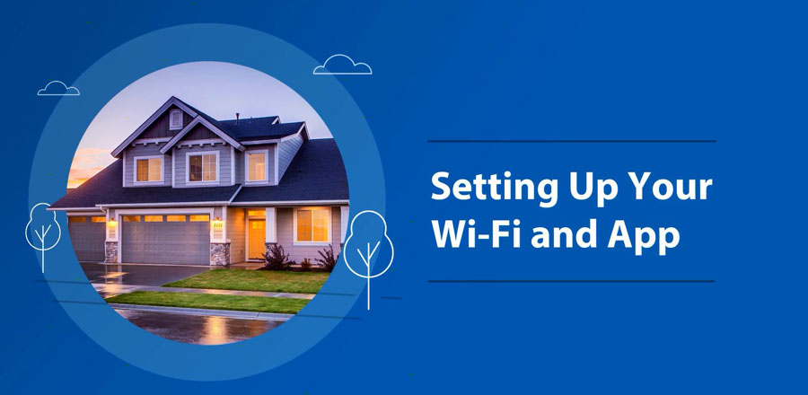 6_SETTING-UP-YOUR-WI-FI-AND-APP-IMG
